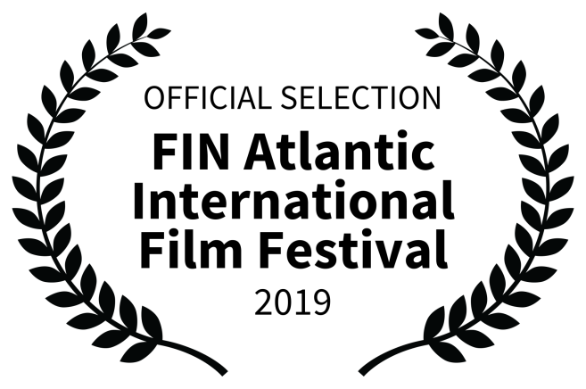 OFFICIAL SELECTION - FIN Atlantic International Film Festival - 2019